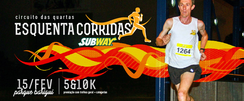 Esquenta Corridas SUBWAY®- Parque Barigui. Etapa 2