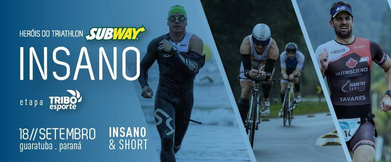 Herois do Triathlon Subway® - INSANO GUARATUBA